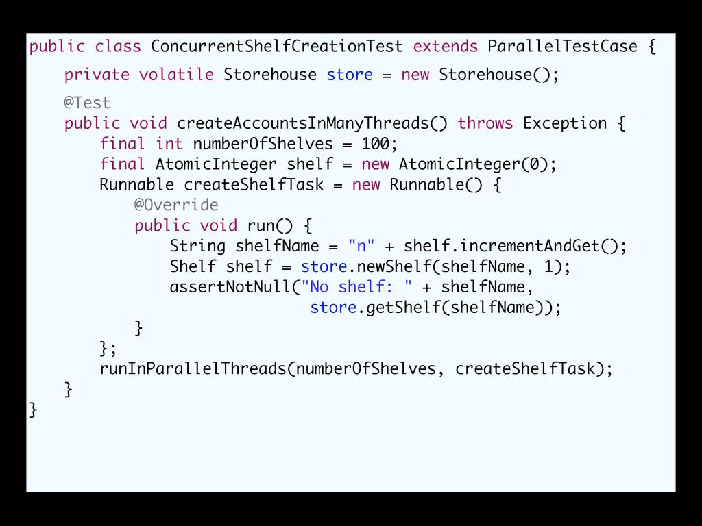 public class ConcurrentShelfCreationTest extend...