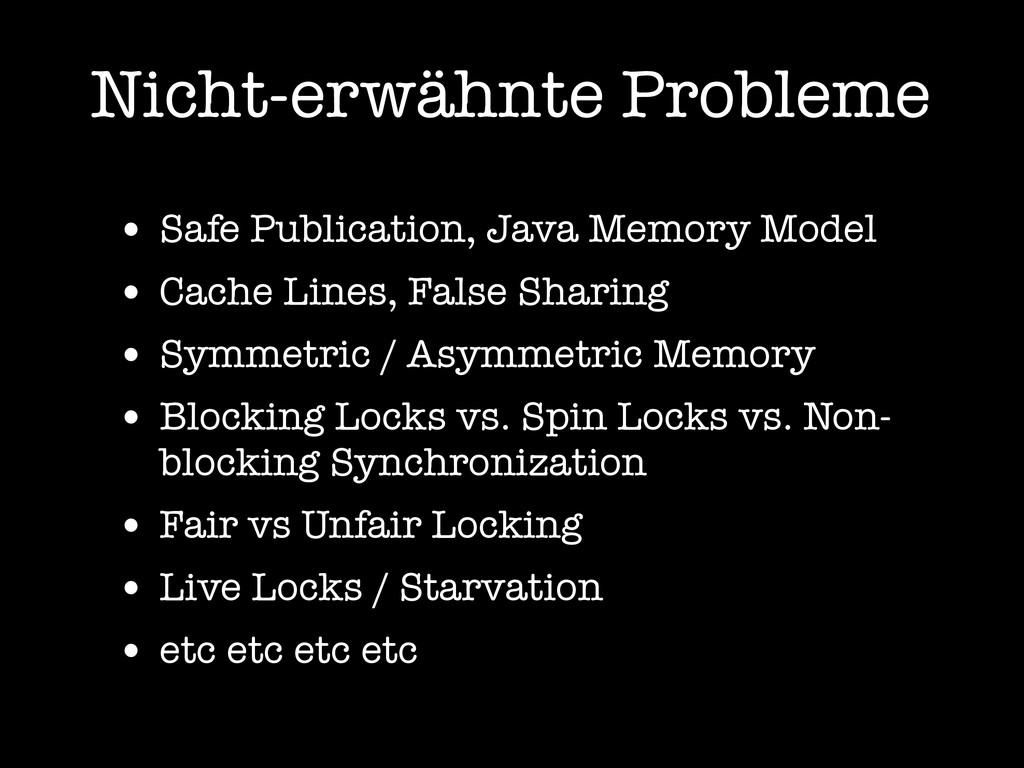 Nicht-erwähnte Probleme • Safe Publication, Jav...