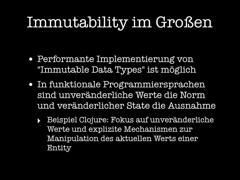 Immutability im Großen • Performante Implementi...
