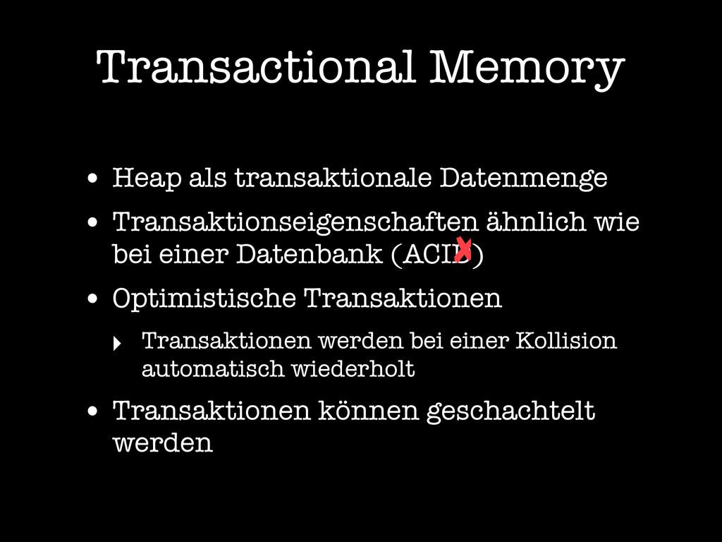 Transactional Memory • Heap als transaktionale ...