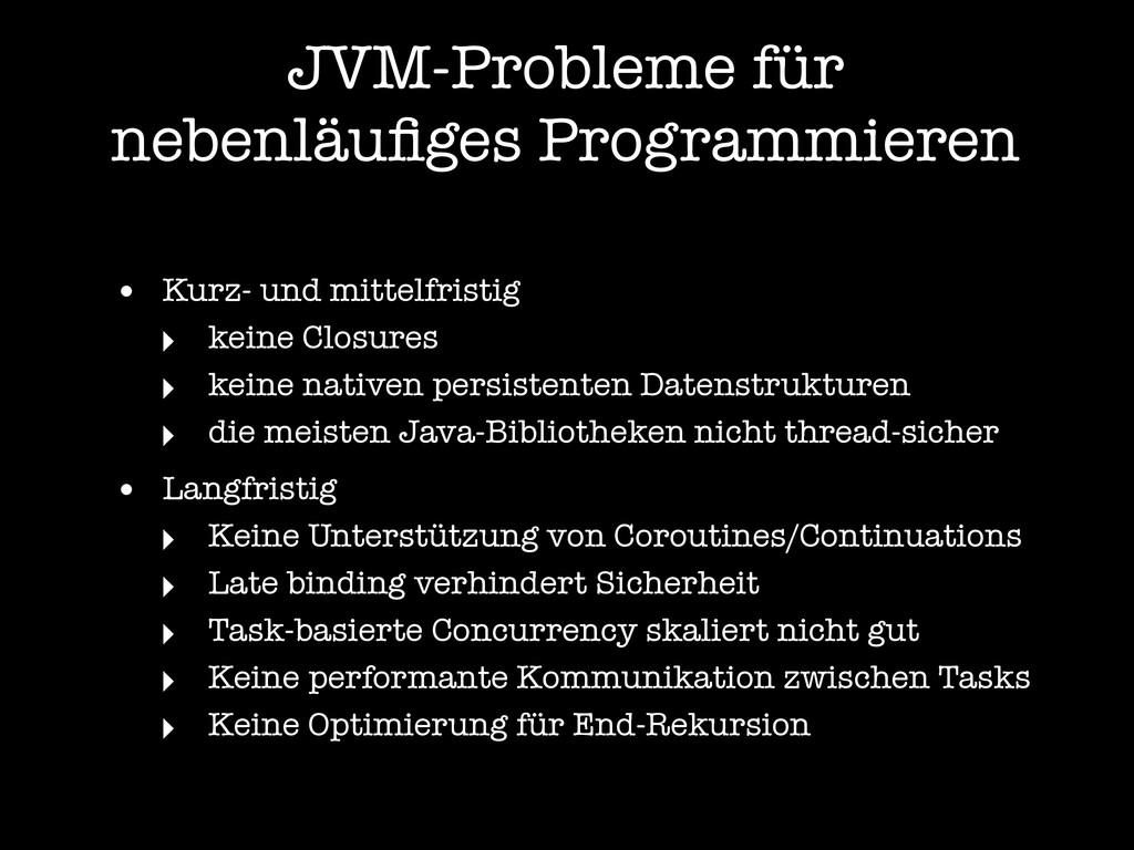 JVM-Probleme für nebenläufiges Programmieren • K...