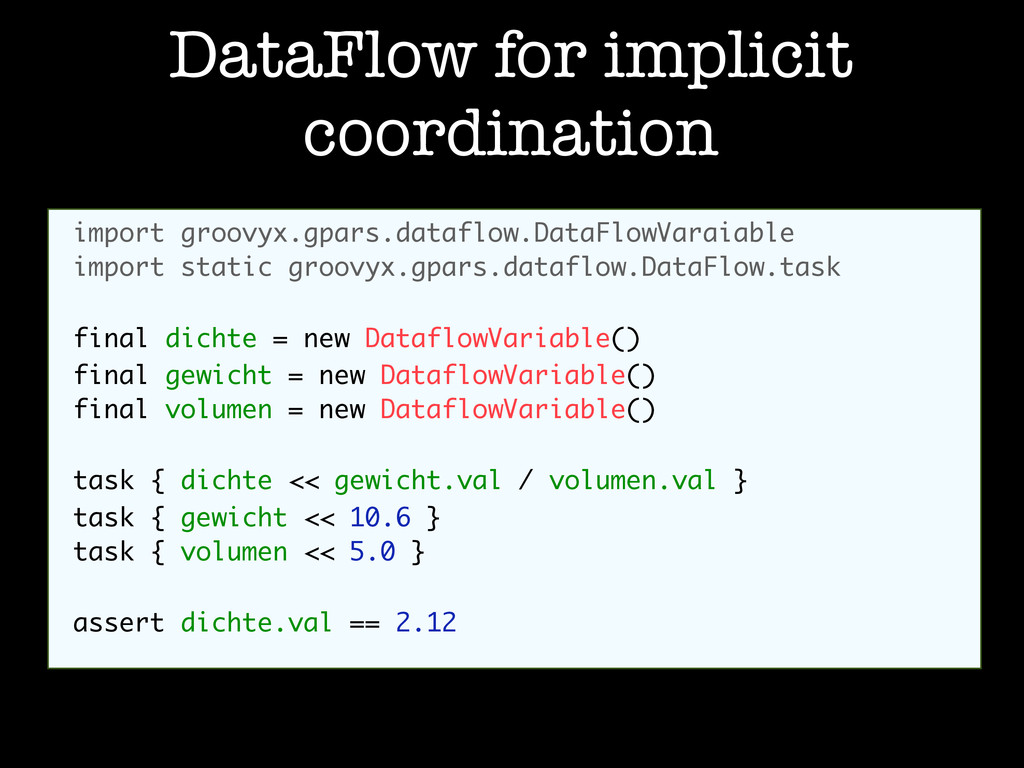 DataFlow for implicit coordination import groov...