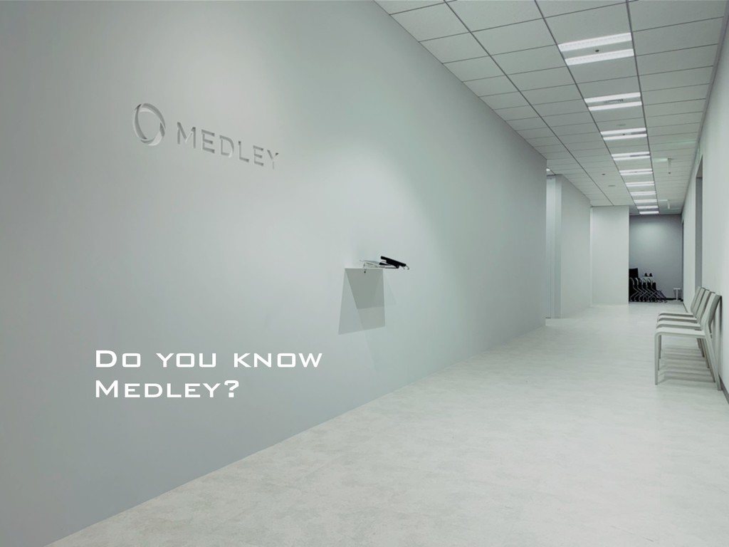 Do you know Medley?