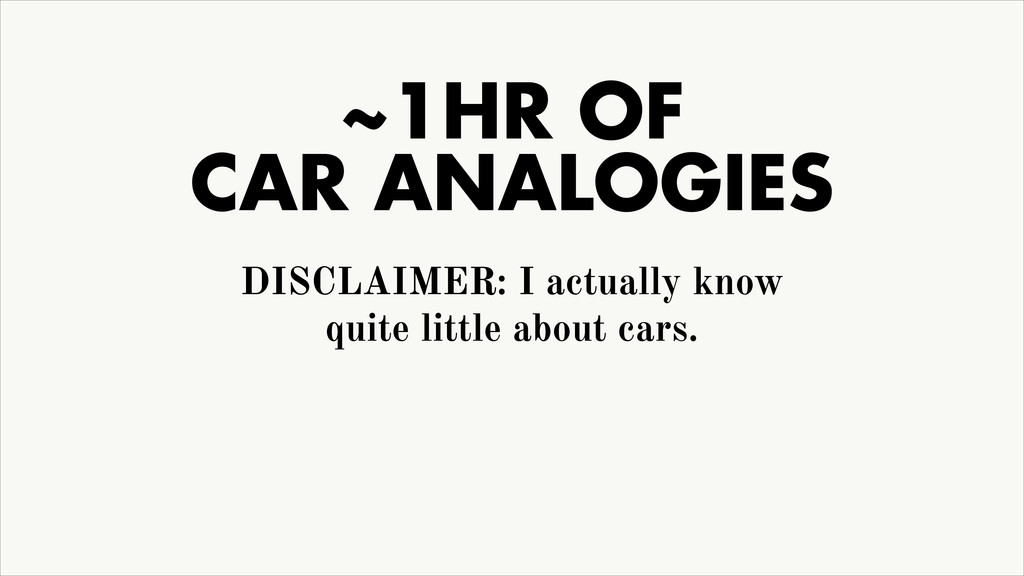 ~1HR OF CAR ANALOGIES DISCLAIMER: I actually kn...