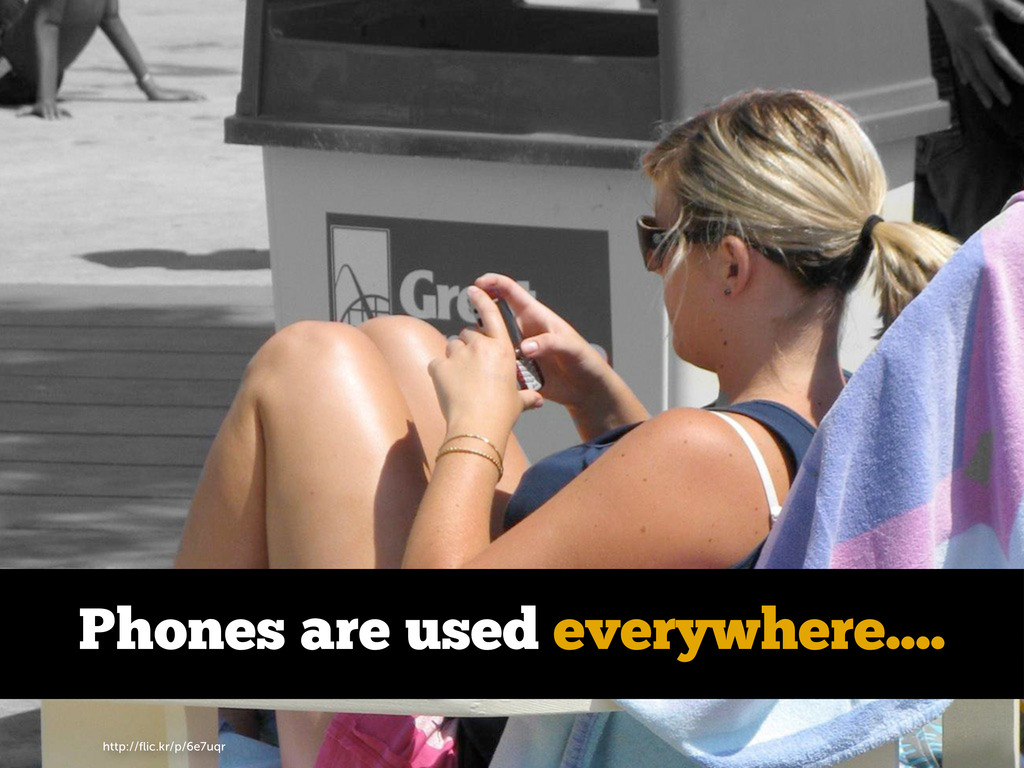 http://flic.kr/p/6e7uqr Phones are used everywhe...