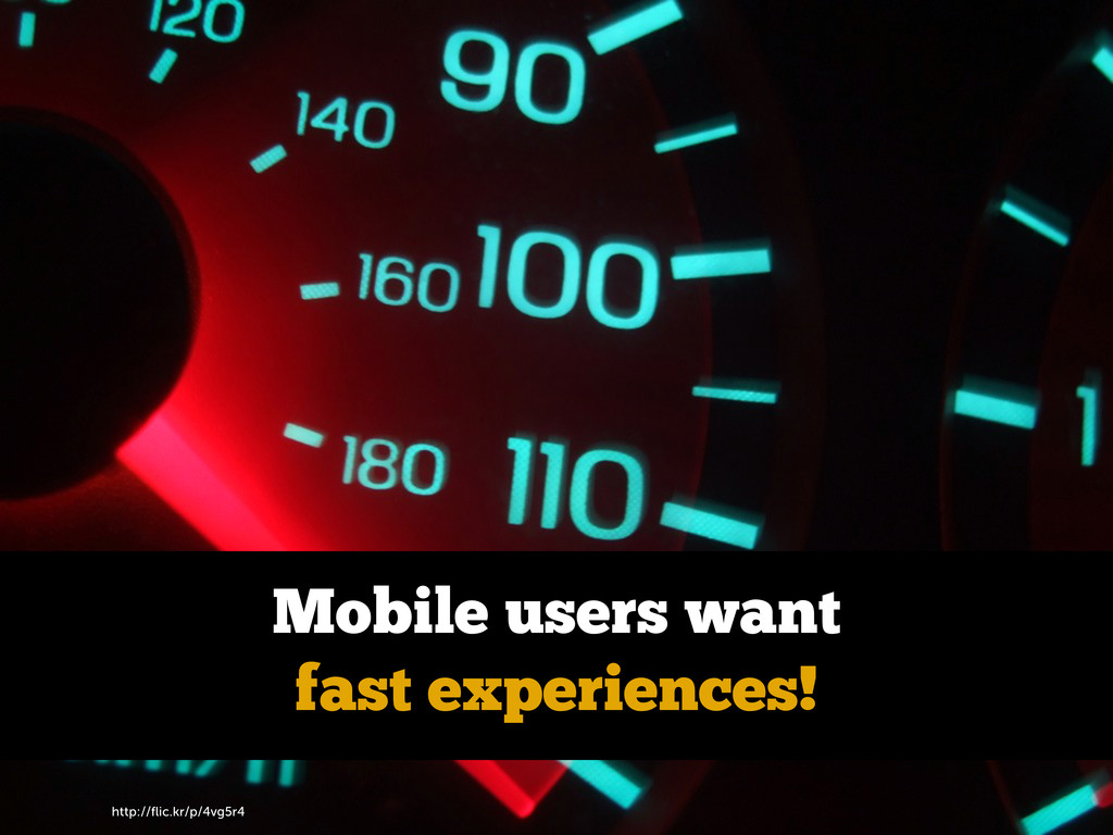 http://flic.kr/p/4vg5r4 Mobile users want fast e...