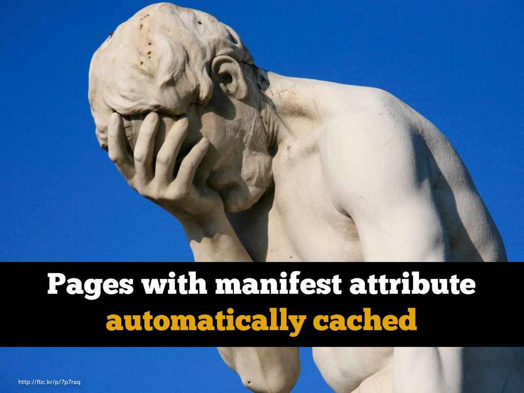 Pages with manifest attribute automatically cac...