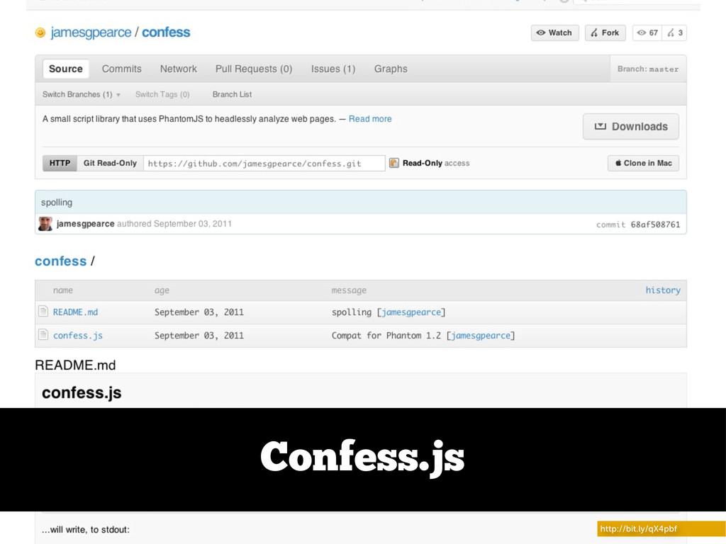 http://bit.ly/qX4pbf Confess.js