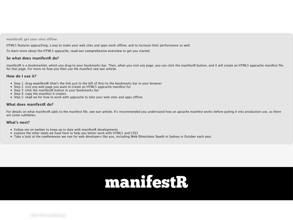 http://flic.kr/p/6e7uqr manifestR
