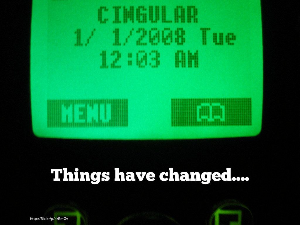 http://flic.kr/p/4rRmGv Things have changed....