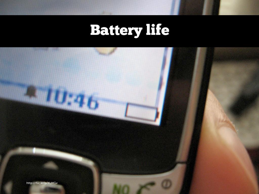http://flic.kr/p/XLMGv Battery life