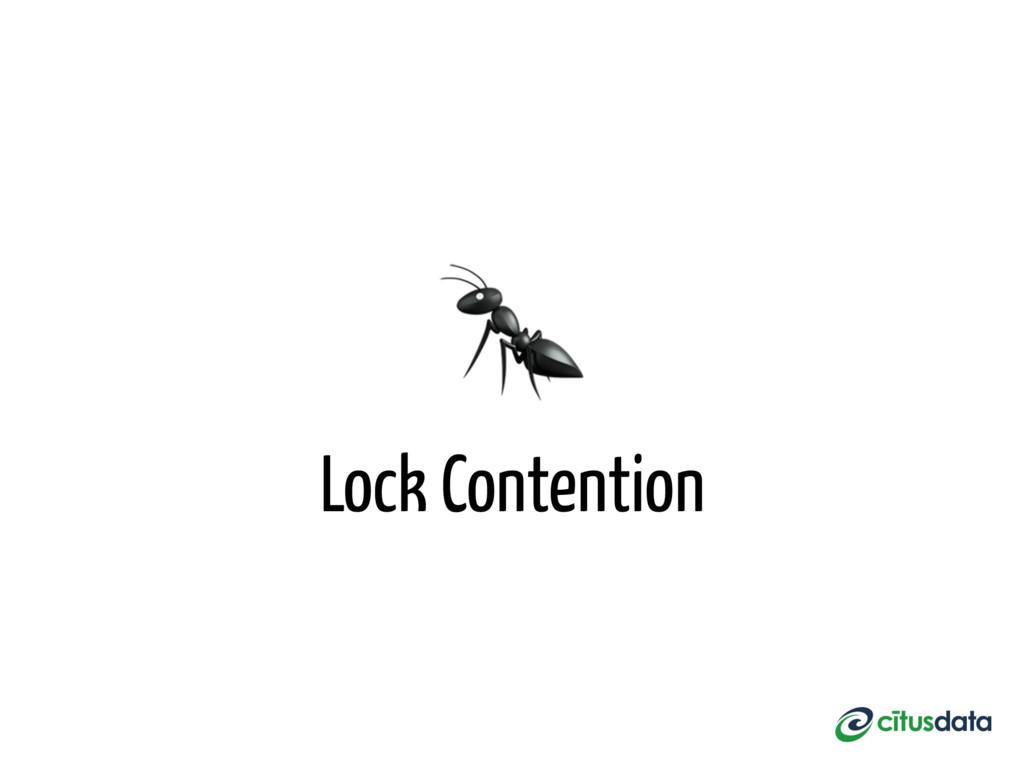 Lock Contention
