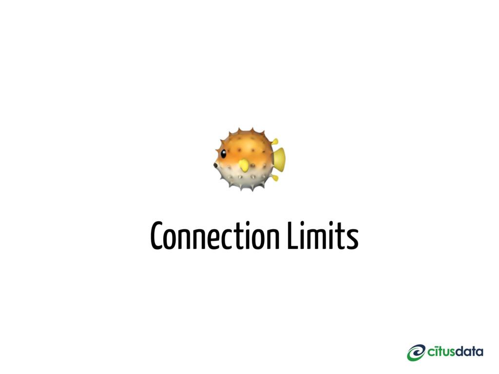Connection Limits
