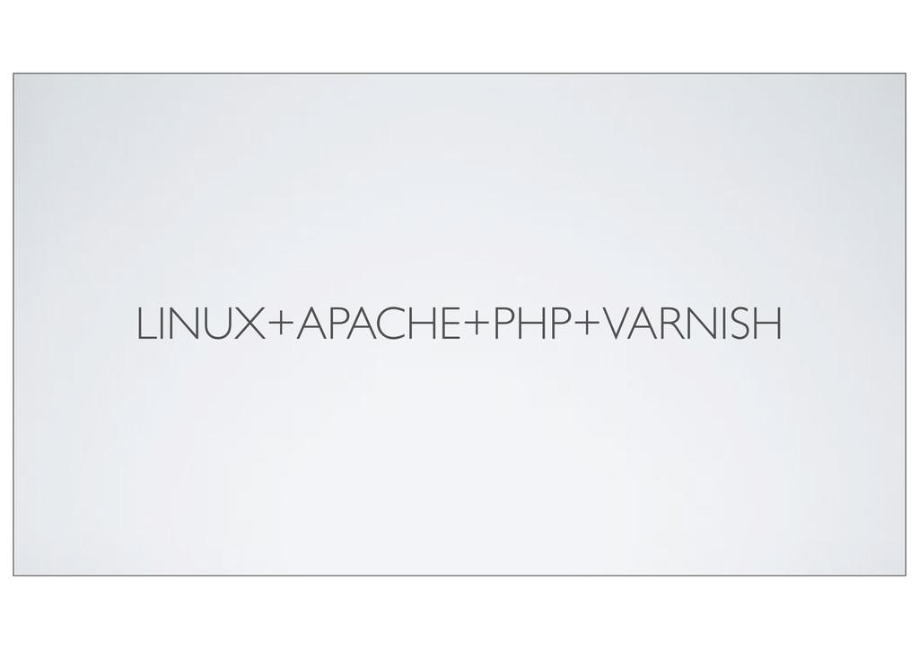 LINUX+APACHE+PHP+VARNISH