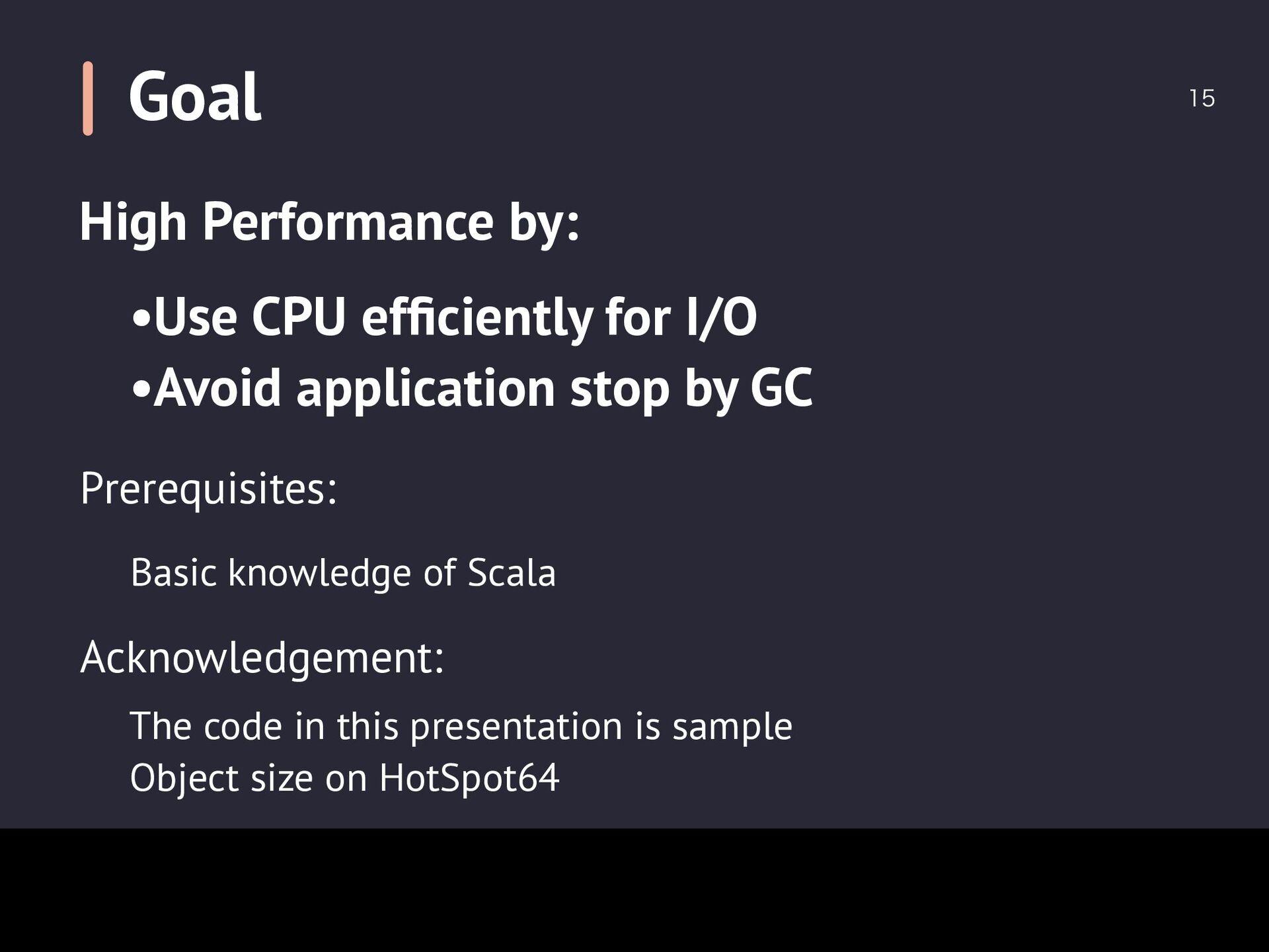 Goal  Prerequisites: Basic knowledge of Scala...