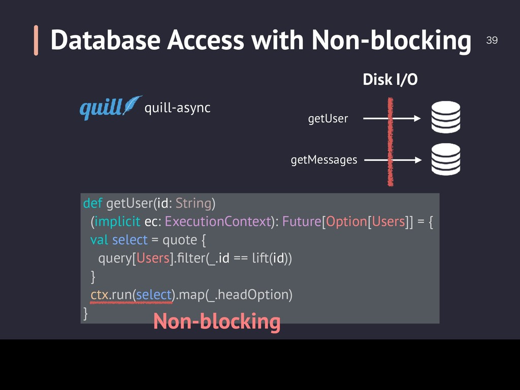 Database Access with Non-blocking quill-asyn...