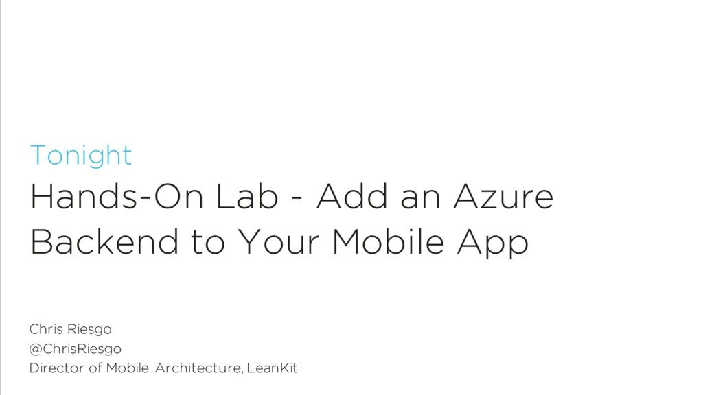 Tonight Hands-On Lab - Add an Azure Backend to ...