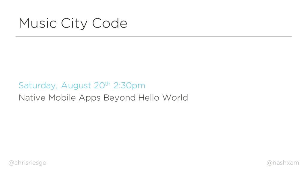 @nashxam Music City Code Saturday, August 20th ...