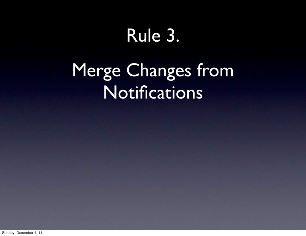 Merge Changes from Notifications Rule 3. Sunday,...