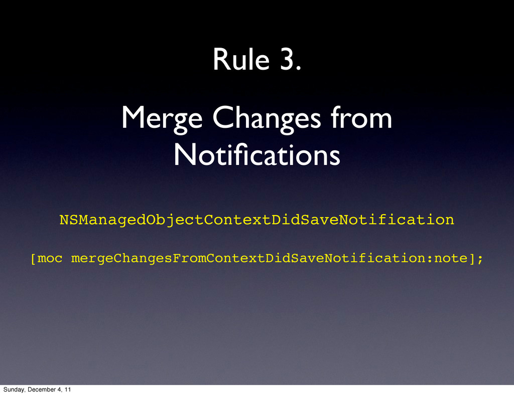 Merge Changes from Notifications Rule 3. NSManag...