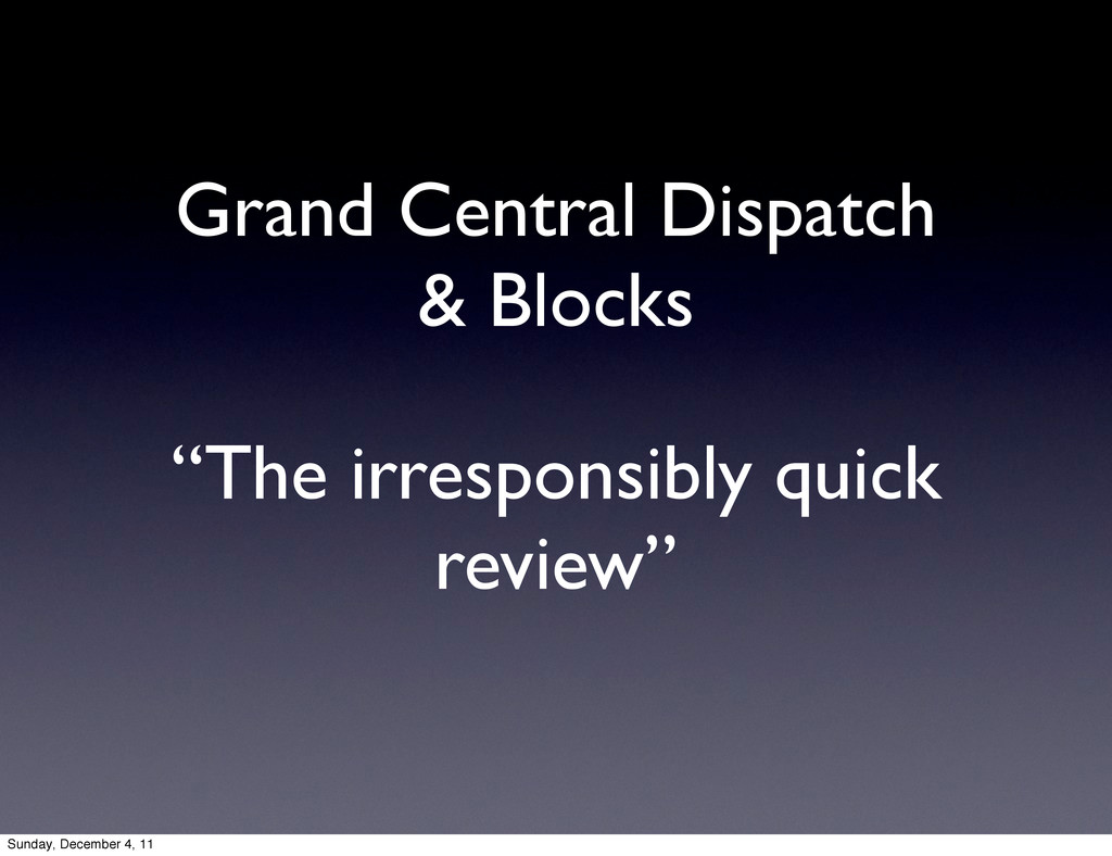 """""""The irresponsibly quick review"""" Grand Central ..."""