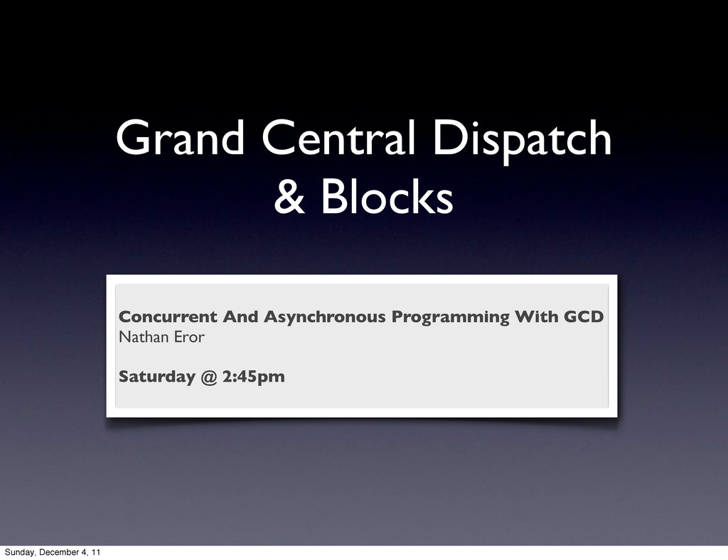 Grand Central Dispatch & Blocks Concurrent And ...