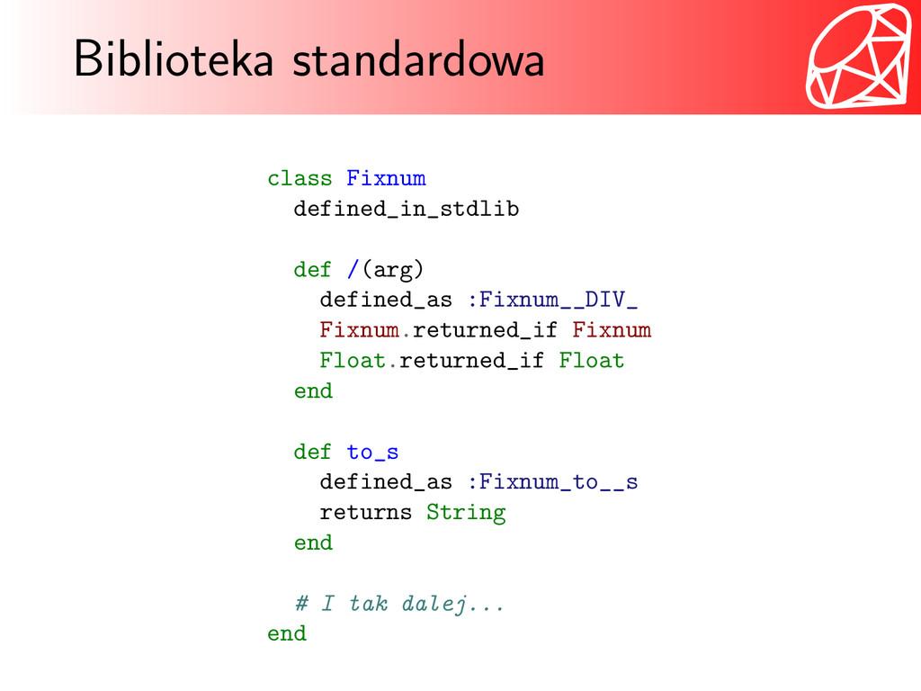Biblioteka standardowa class Fixnum defined_in_...