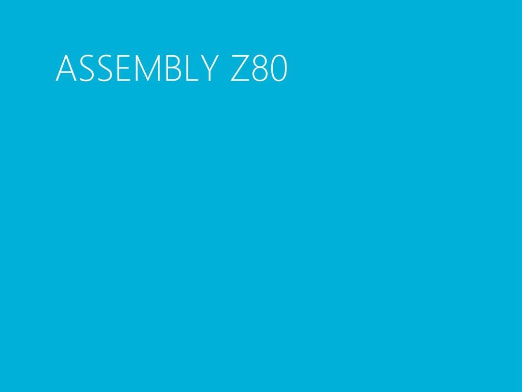 ASSEMBLY Z80