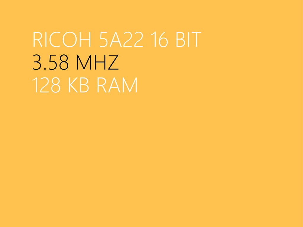 RICOH 5A22 16 BIT 3.58 MHZ 128 KB RAM
