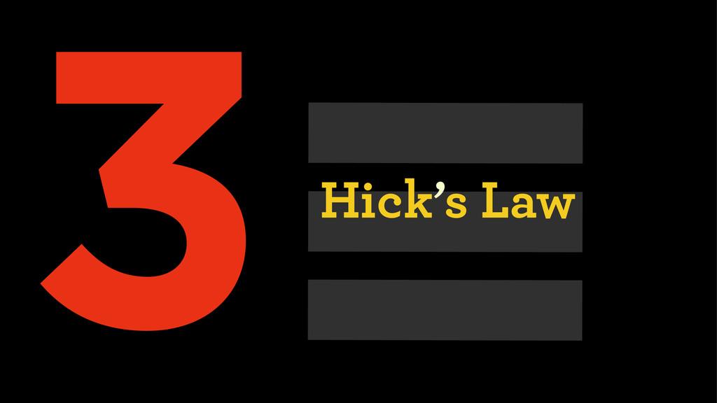 III Hick's Law 3