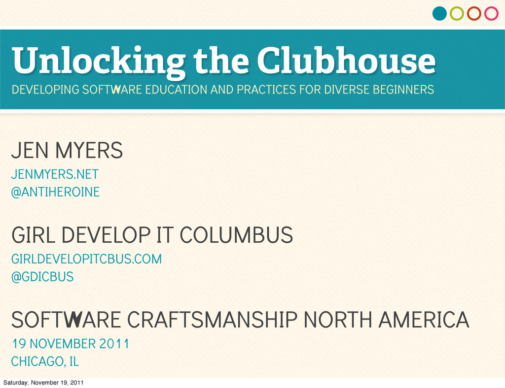 Unlocking the Clubhouse DEVELOPING SOFTWARE EDU...