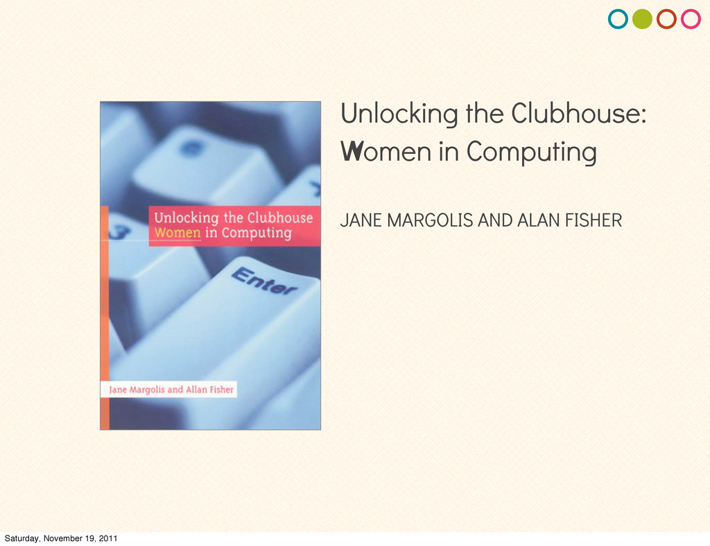 Unlocking the Clubhouse: Women in Computing JAN...