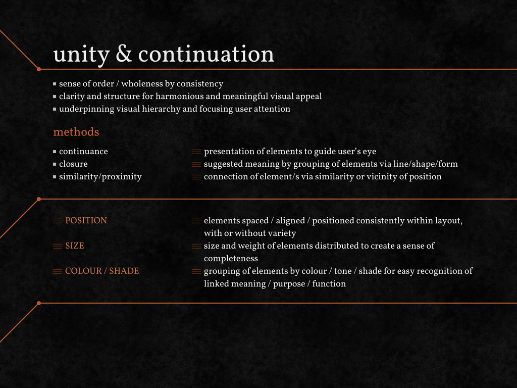 unity & continuation sense of order / wholeness...