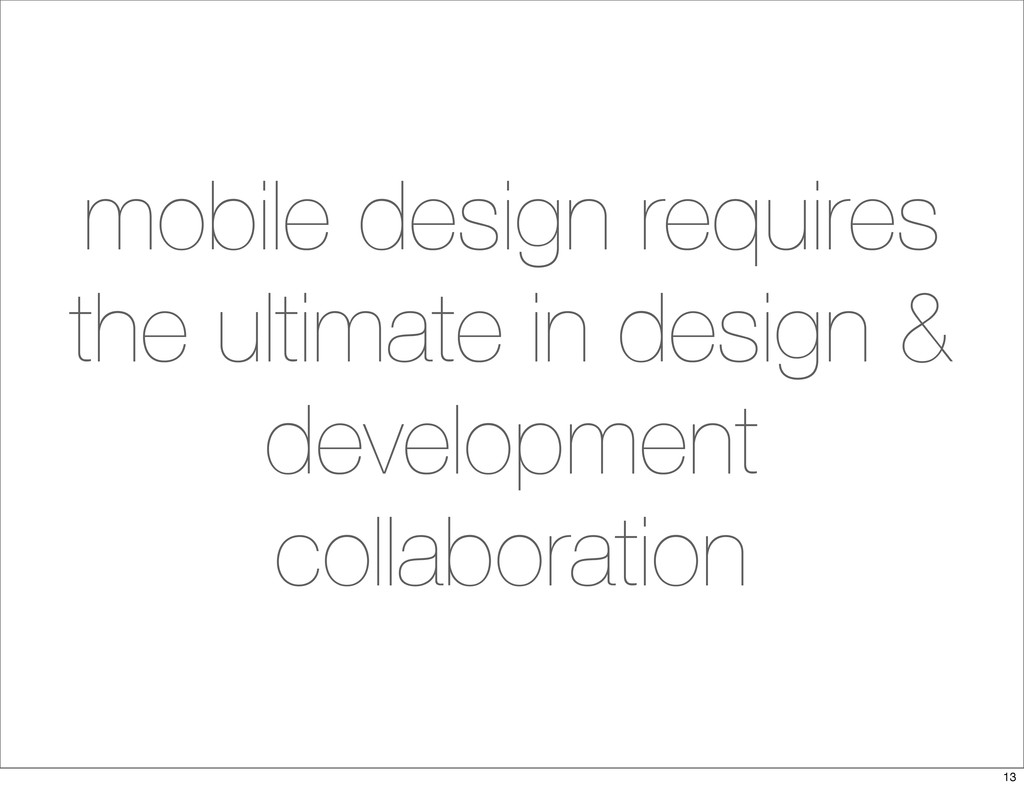mobile design requires the ultimate in design &...
