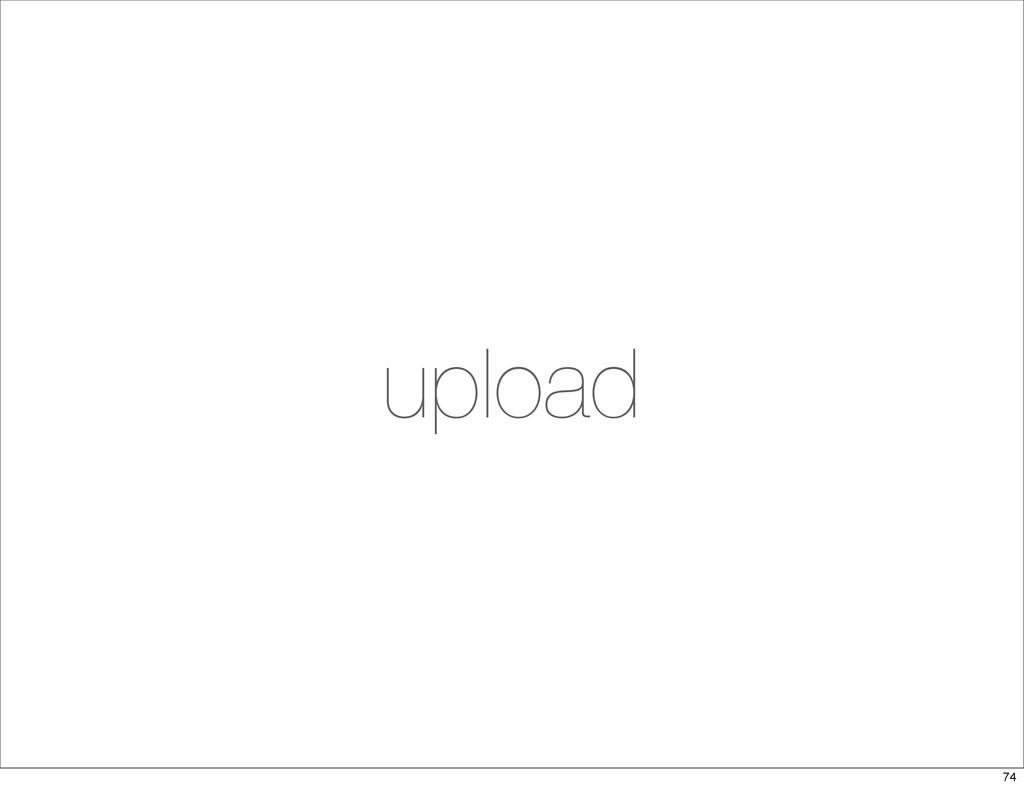 upload 74