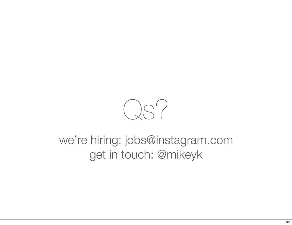 Qs? we're hiring: jobs@instagram.com get in tou...