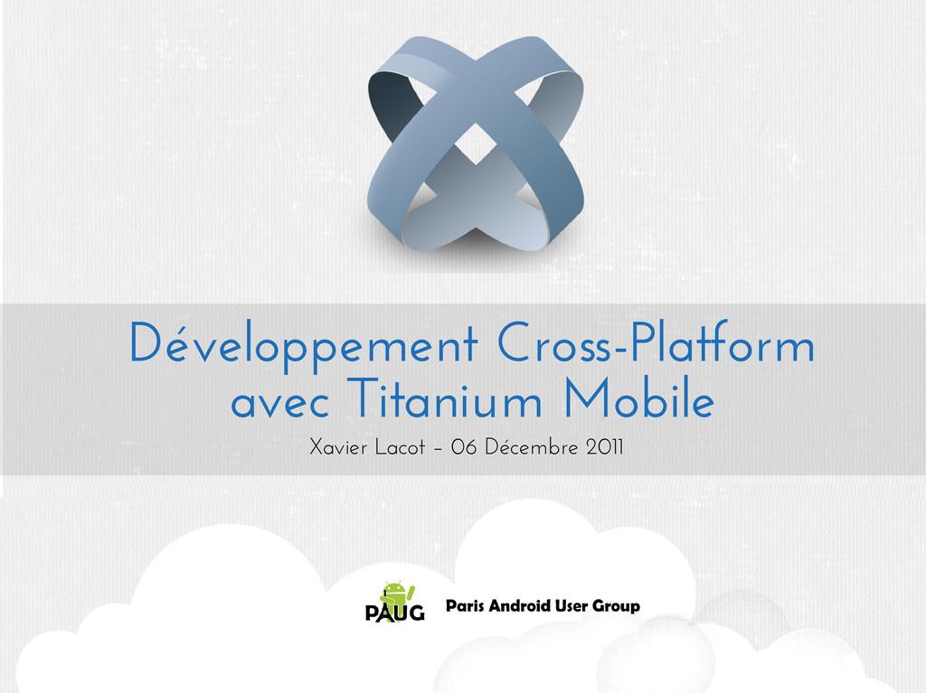 Développement Cross-Platform avec Titanium Mobi...