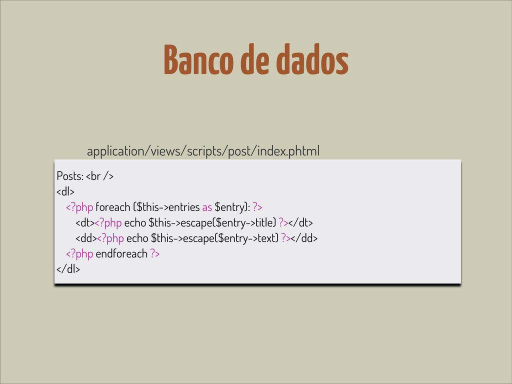 Banco de dados application/views/scripts/post/i...