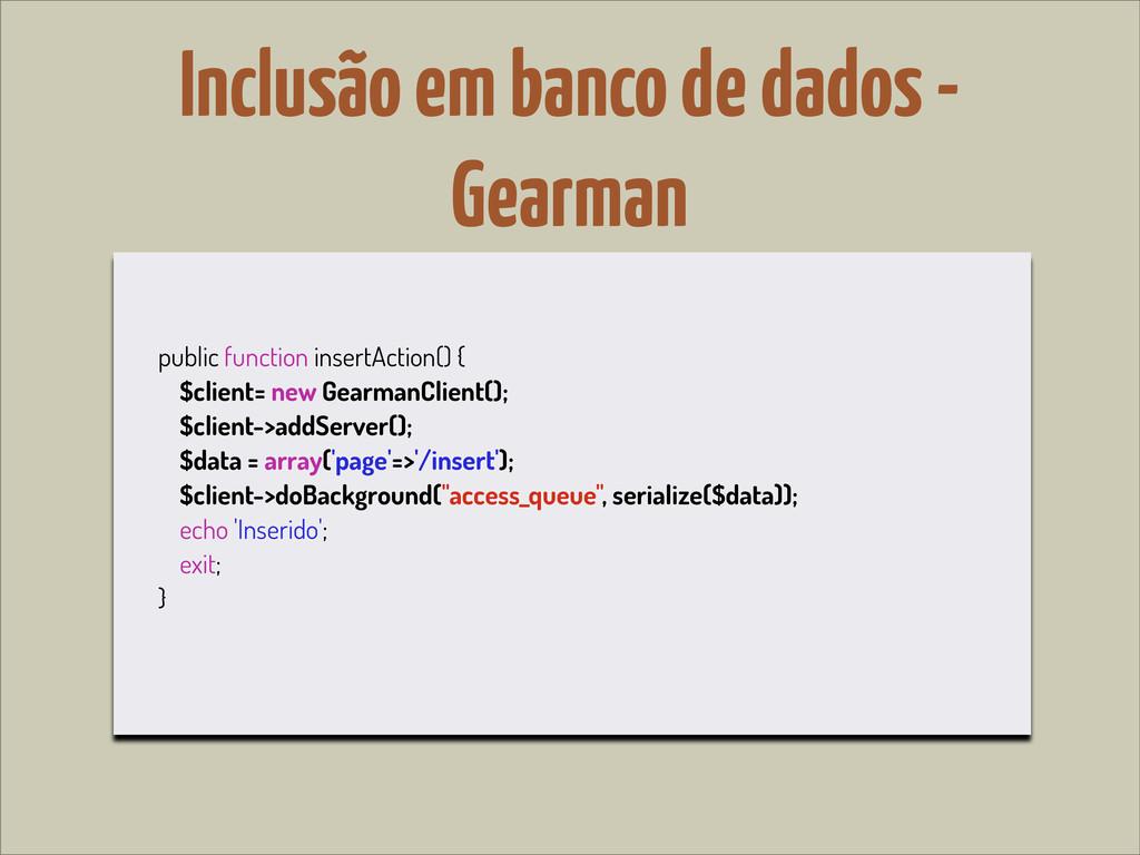 Inclusão em banco de dados - Gearman public fun...