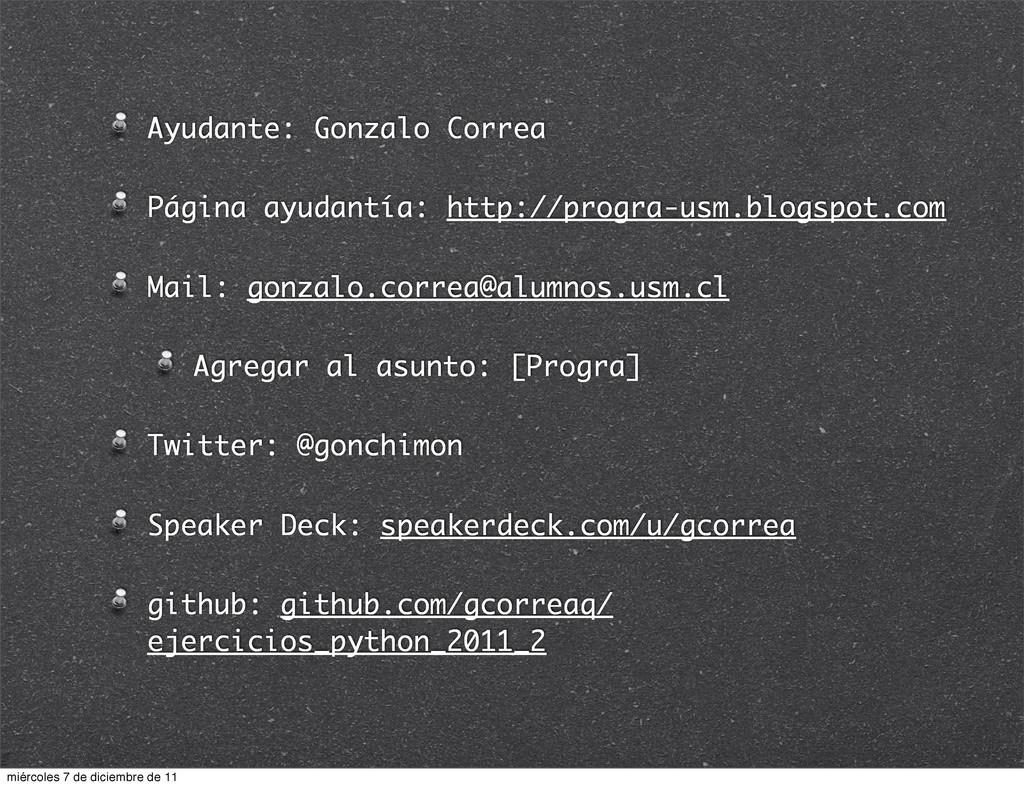 Ayudante: Gonzalo Correa Página ayudantía: http...