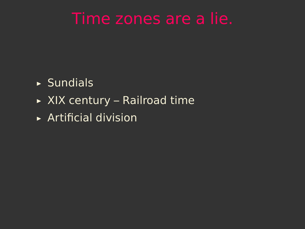 Time zones are a lie. Sundials XIX century – Ra...