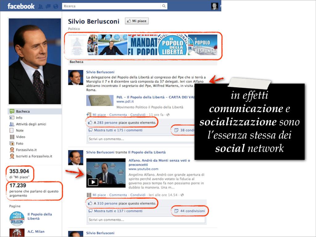 in effetti comunicazione e socializzazione sono...