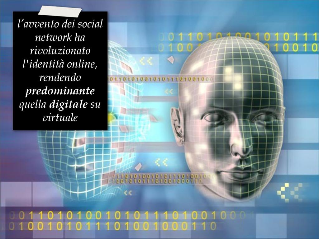 l'avvento dei social network ha rivoluzionato l...