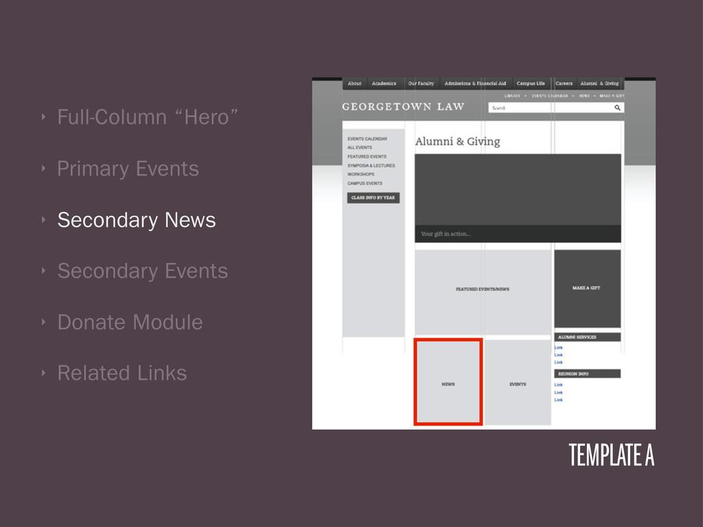 "‣ Full-Column ""Hero"" ‣ Primary Events ‣ Seconda..."