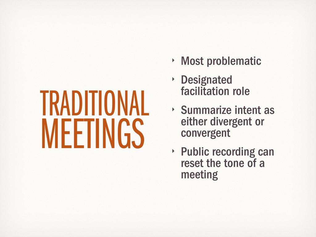 ‣ Most problematic ‣ Designated facilitation ro...