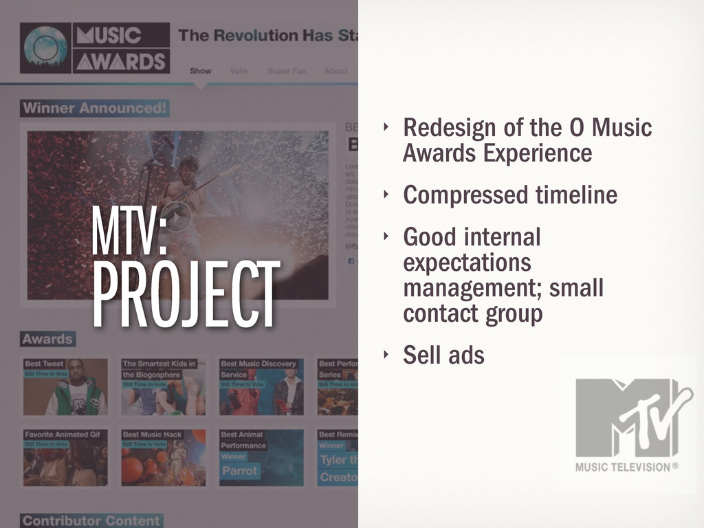 ‣ Redesign of the O Music Awards Experience ‣ C...