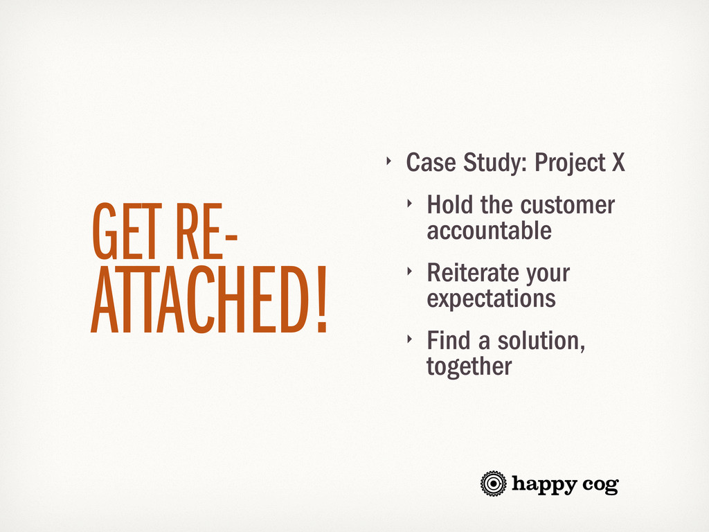 ‣ Case Study: Project X ‣ Hold the customer acc...