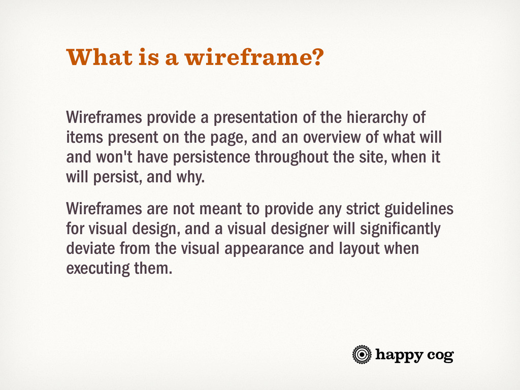 What is a wireframe? Wireframes provide a prese...