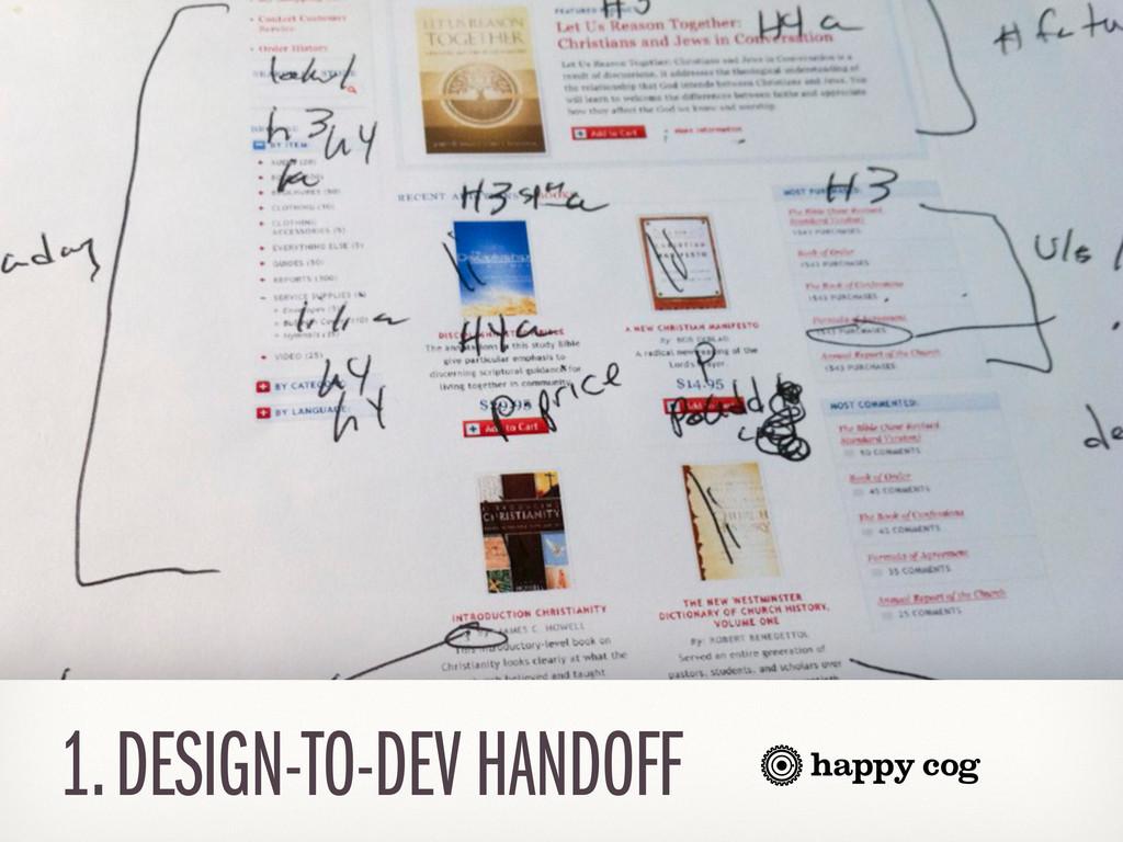 1. DESIGN-TO-DEV HANDOFF
