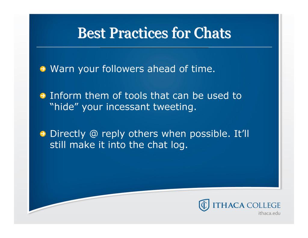 Best Practices for Chats Best Practices for Cha...